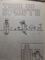 THIS IS SPARTA! by Wolfp3lt