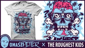 The Roughest Kids by OmaszDesign