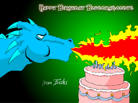 Happy Birthday bluedragoneye by bidujador