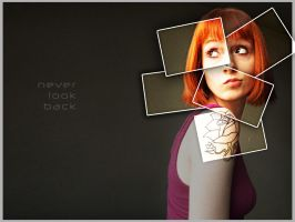 never look back by ArTiStMuStSuFFeR