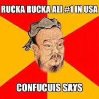 Comfucuis Say Rucka No 1 in USA by Mikeoeagle