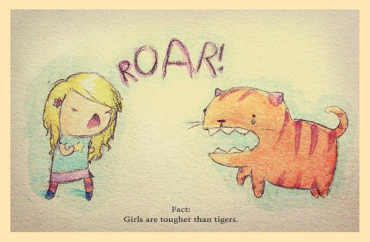 Girls Are Tougher Than Tigers by 0xo
