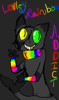 LOVELY RAINBOW ADDICT :FlapJack: by El3ctro-Mess