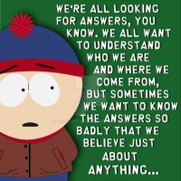 South Park: Stans Quote by MrScaryJoe
