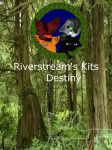 Riverstream's kits Destiny by FireEmber345