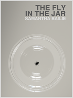 The Fly in the Jar by bigoldtoe