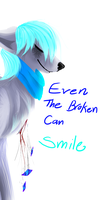 Even the broken can smile. by Etheral-Fox