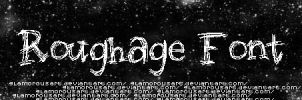Roughage Font by glamorousart