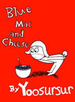 Blue Mac And Cheese by BmncLover123