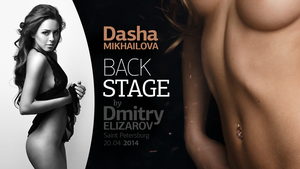 Watch my backstage video with Dasha Mikhailova by DmitryElizarov