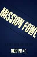 Mission Fowl Cover by Silyah246