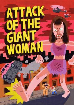Attack of the Giant Woman by Teagle