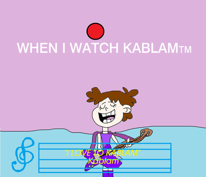 Luna Loud Singing Along to I Love to Kablam by MikeEddyAdmirer89