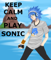 KEEP CALM AND PLAY SONIC by TheDody36