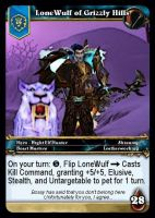 WOW:TCG Custom - LoneWulf of GH by The-Lone-Wulf