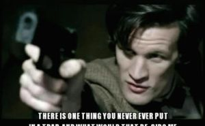 One Thing You Never Put in a Trap - Doctor Who gif by rainrivermusic