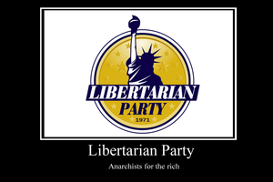 libertarian demotivator by Party9999999