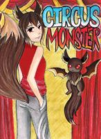 Circus Monster! (A Contest Entry) by KimQuin