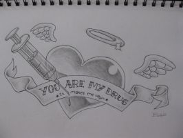 You Are My Drug by BenjiiBen