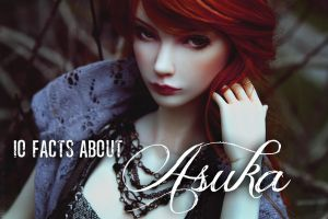 10 facts about - Asuka by Meanae