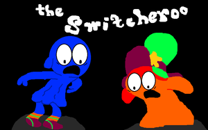 The Switcheroo by StarBoy91