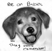 PEE ON BABIES by latsy