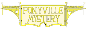Ponyville Mystery Banner by Konsumo