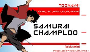 Samurai Champloo Should Be on Toonami by JPReckless2444