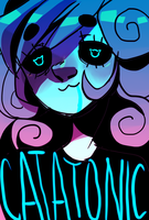 catatonic by digitallyImpaired