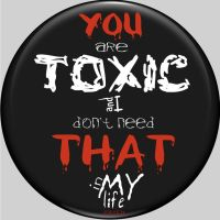 You are Toxic Button by raven-haven-creation