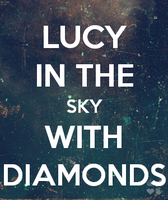Lucy in the Sky With Diamonds by AppleLittleDoll