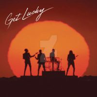 Get Lucky ( [feat. Pharrell William]|Single by JustInLoveTrue