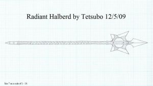 Radiant Halberd by Ironstaff