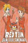 Red Team: Same Color, Same Name. by FelixToonimeFanX360