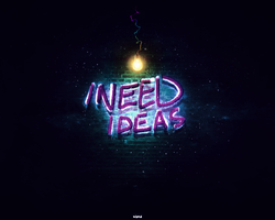 I Need Ideas by mmkej