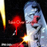 Take Over Control 2 by YukiSphynx