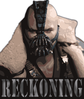 BANE Reckoning by supermanscape