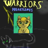 warriorcatalia/book 1/heartlines/ book cover by Wolvestorms