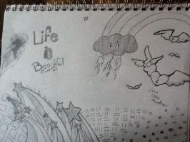 Life is beautiful by LilMissBlueJay