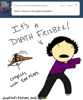 IT'S A DEATH FRISBEE by ExtremlySelfishChild