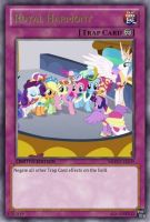 Royal Harmony (MLP): Yu-Gi-Oh! Card by PopPixieRex