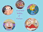 The Five Best Babies of Fiction by Cybertoy00