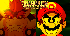 SMB Heroes of the Stars Ep 1 Remastered Part 3 by KingAsylus91