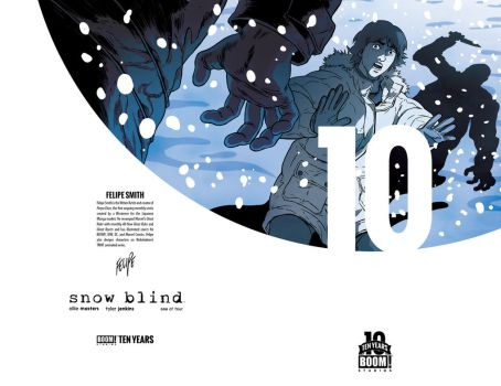 Snow Blind Cover (BOOM! Studios 10th Anniversary) by FelipeSmith