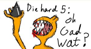 Die Hard 5 iScribble 14-7-09 by Wow-Comics