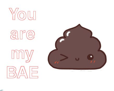 you are my BAE by ZinDay