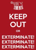 Keep Out Or Exterminate by Lord-Koprovold