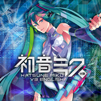 Hatsune Miku English Demos by Vocalmaker