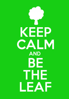 Keep calm and be the leaf by Tsuna27lover