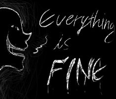 Everything is Fine by XCturtle